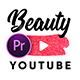 Beauty Pro - Youtube Pack | Premiere Pro - VideoHive Item for Sale