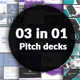 03 in 01 - Pitch Deck Bundle - GraphicRiver Item for Sale