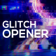 Glitch Opener - VideoHive Item for Sale