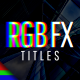 Titles RGB FX - VideoHive Item for Sale