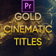 Gold Cinematic Titles Mogrt - VideoHive Item for Sale