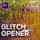 Glitch Opener for Premiere Pro - VideoHive Item for Sale