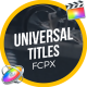 Universal Titles // FCPX or Motion 5 - VideoHive Item for Sale