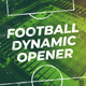 Football (Soccer) Dynamic Opener - VideoHive Item for Sale