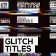Glitch Titles and Lower Thirds - VideoHive Item for Sale