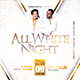 All White Night Party Flyer - GraphicRiver Item for Sale