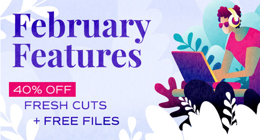 February Featured Files 2019