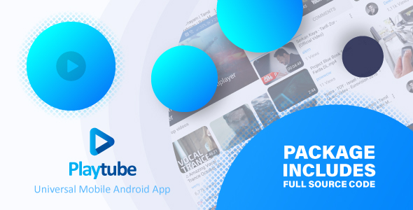PlayTube v1.4.12 – Sharing Video Script Mobile Android Native Application Nulled