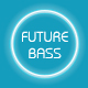 That Future Bass - AudioJungle Item for Sale