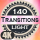 140 4K Real Light Transitions - VideoHive Item for Sale