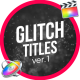 Glitch Modern Titles // FCPX - VideoHive Item for Sale