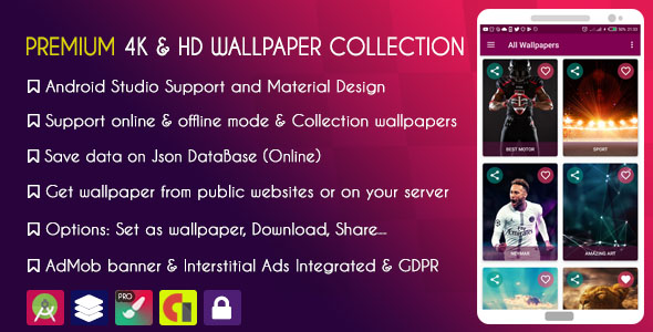 PREMIUM 4K & HD Wallpapers Collection - AdMob + GDPR nulled source