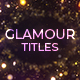 Glamour Titles - VideoHive Item for Sale