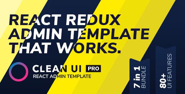 Clean UI React Pro — React Redux Admin Template + Html Version