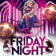 Friday Night Party Flyer - GraphicRiver Item for Sale