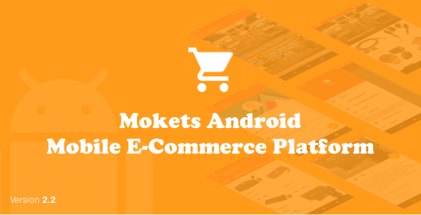 Mokets (Mobile Commerce Android Full Application With Material Design) V2.2 - CodeCanyon Item for Sale