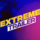 Extreme Trailer - VideoHive Item for Sale