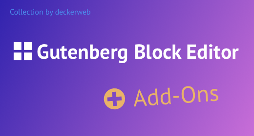 Block Editor Add-Ons - Gutenberg