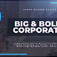 Big & Bold Corporate - VideoHive Item for Sale