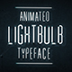 Animated Lightbulb Typeface - VideoHive Item for Sale