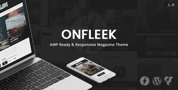Onfleek - AMP Ready and Responsive Magazine Theme