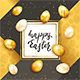Eggs with Card on Gold and Black Background with Lettering Happy Easter - GraphicRiver Item for Sale