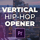 Vertical Hip-Hop Opener - VideoHive Item for Sale