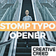 Stomp Typo Opener - VideoHive Item for Sale