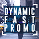 Dynamic Fast Promo - VideoHive Item for Sale