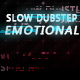 Gritty Slow Dramatic and Emotional  Dubstep