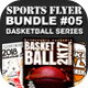 Sports Flyer Bundle 05 Basketball Series - GraphicRiver Item for Sale