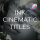 Ink CInematic Titles - VideoHive Item for Sale