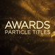 Awards Particles Titles - VideoHive Item for Sale