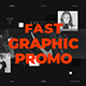 Fast Graphic Promo - VideoHive Item for Sale