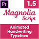 Magnolia - Animated Handwriting Typeface - VideoHive Item for Sale