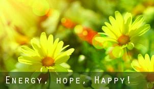 Energy, hope, happy!