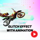 Glitch Effect with GIF Animation 2 - GraphicRiver Item for Sale