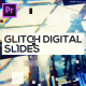 Glitch Digital Slides for Premiere Pro - VideoHive Item for Sale