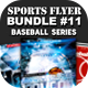 Sports Flyer Bundle 11 Baseball Series - GraphicRiver Item for Sale