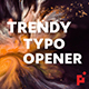 Trendy Typo Opener - VideoHive Item for Sale