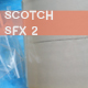 Scotch Tape SFX 2