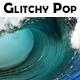 Glitchy Pop