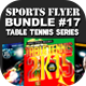 Sports Flyer Bundle 17 Table Tennis Series - GraphicRiver Item for Sale