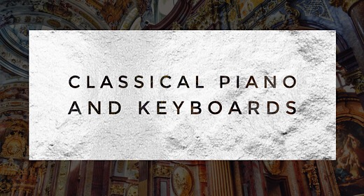 Classical Piano and Keyboards