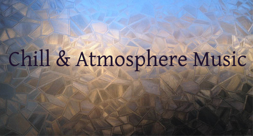 Chill & Atmosphere Music