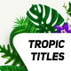 Tropical Titles Badge - VideoHive Item for Sale