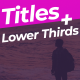 Titles and Lower Thirds Pack - VideoHive Item for Sale