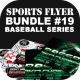 Sports Flyer Bundle 19 Baseball Series - GraphicRiver Item for Sale