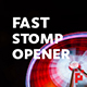 Fast Stomp // Typo Opener - VideoHive Item for Sale