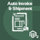 Auto Invoice And Shipment Magneto 2 extension